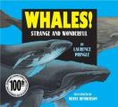 Whales!: Strange and Wonderful
