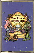 Once Upon A Bedtime Story Classic Tales