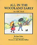 All In The Woodland Early: An ABC Book by Jane Yolen