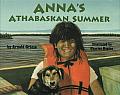 Annas Athabaskan Summer