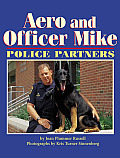 Aero & Officer Mike: Police Partners