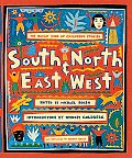 South & North, East & West: The Oxfam Book of Children's Stories
