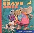 Brave Ones