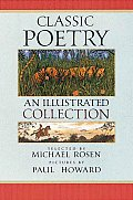 Classic Poetry: An Illustratd Collection