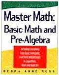 Master Math Basic Math & Pre Algebra