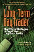 Long Term Day Trader Short Term Strategies to Boost Your Long Term Profits