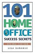 101 Home Office Success Secrets