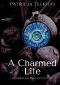Charmed Life Celebrating Wicca Every Day