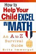 How to Help Your Child Excel in...