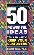50 Powerful Ideas You Can Use To Kee 3RD Edition Cover