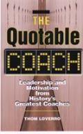 Quotable Coach Leadership & Motivation