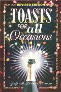 Toasts For All Occasions Revised Edition