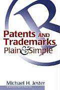 Patents and Trademarks Plain and Simple (04 Edition) Cover