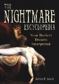 Nightmare Encyclopedia Your Darkest Dreams Interpreted