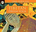 Tibetan Dream Yoga A Complete System For