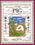 The Chinese Horoscopes Library: Pig
