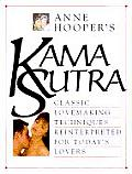 Anne Hooper's Kama Sutra: Classic Lovemaking Techniques Reinterpreted for Today's Lovers Cover