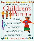 Child Magazine Book of Childrens Parties