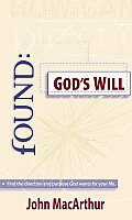 Found Gods Will Find the Direction & Purpose God Wants for Your Life