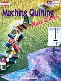Machine Quilting Made Easy (Joy of Quilting)