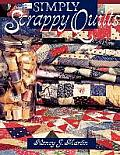 Simply Scrappy Quilts print on Demand Edition