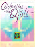 Celebrating The Quilt Twenty Quilts For