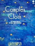 Complex Cloth: A Comprehensive Guide to Surface Design Cover