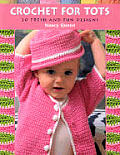 Crochet for Tots Print on Demand Edition