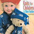 Knits For Children & Their Teddies