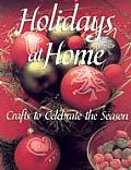 Holidays At Home Crafts To Celebrate The Season