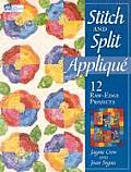 Stitch & Split Applique 12 Raw Edge Proj