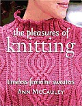 Pleasures Of Knitting Timeless Feminine
