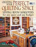 Creating Your Perfect Quilting Space Sewing Room Makeovers for Any Space & Any Budget