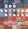 200 Knitted Blocks Traditional & Contemporary Designs to Mix & Match