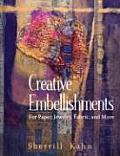 Creative Embellishments For Paper Jewelry Fabric & More