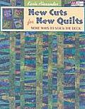 New Cuts for New Quilts More Ways to Stack the Deck