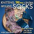 Knitting More Circles Around Socks Two A