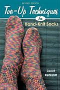 Toe Up Techniques For Hand Knit Socks