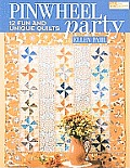 Pinwheel Party: 13 Fun and Unique Quilts Cover