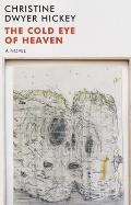 The Cold Eye of Heaven: The Novel
