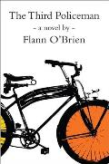 The Third Policeman (John F. Byrne Irish Literature Series)