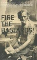 Fire the Bastards! (American Literature) Cover