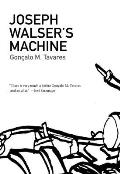 Joseph Walser's Machine (Portuguese Literature) Cover