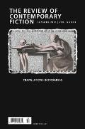 Review of Contemporary Fiction #33: The Review of Contemporary Fiction, Volume XXXIII, No. 2: Translations in Progress