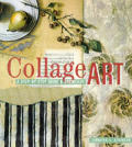 Collage art :a step-by-step guide & showcase