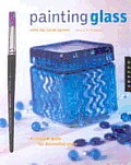 Painting Glass: With the Color Shaper