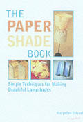 Paper Shade Book Simple Techniques For Making Beautiful Lampshades