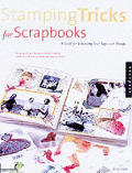 Stamping Tricks for Scrapbooks: A Guide to Enhancing Your Pages with Stamps Cover