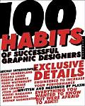 100 Habits Of Successful Graphic Designers Insider Secrets on Working Smart & Staying Creative