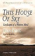 This House Of Sky Landscapes Of A West